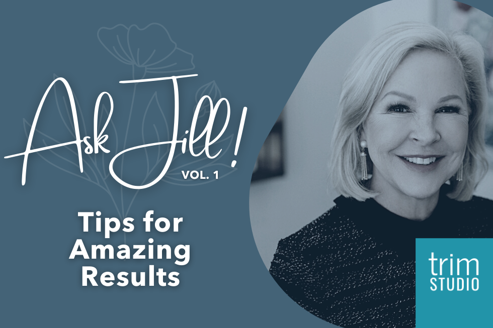 """Ask Jill (Vol. 1): """"How do I get get better Cryoskin and Verju results?"""""""